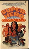 The Super Hero Movie and TV Trivia Quiz Book, Jeff Rovin, 0451084748
