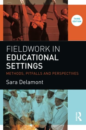Fieldwork in Educational Settings: Methods, pitfalls and perspectives
