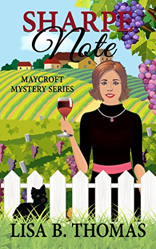 Sharpe Note (Maycroft Mystery Series Book 7) by Lisa B. Thomas
