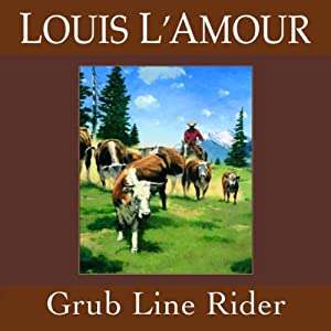 Grub Line Rider (Dramatized) Performance