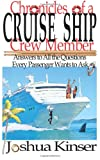 Chronicles of a Cruise Ship Crew Member, Joshua Kinser, 1477482415