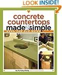 Concrete Countertops Made Simple: A S...