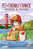 img - for Pet-Friendly Francie Scores a Pooch: (A children's animal story about a girl and her rescue dog) (Volume 1) book / textbook / text book