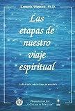 Las etapas de nuestro viaje Espiritual, Wapnick, Kenneth, 1591425034