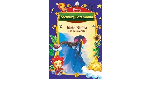 Idzie Niebo I Inne Wiersze 9788373758360 Amazoncom Books