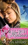 Une seconde chance d'aimer : Le Secret de Melissa par Myers