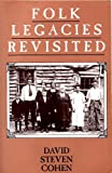 Folk Legacies Revisited, Cohen, David S., 0813521394