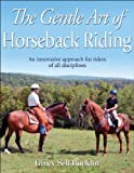 Gentle Art of Horseback Riding, The 1st Edition