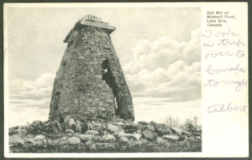 Old Mill at Windmill Point Lake Erie ON undivided back postcard 1906