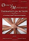 Dance/Movement Therapists in Action : A Working Guide to Research Options, Robyn Flaum Cruz, 0398087059