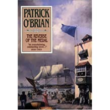 The Reverse of the Medal: Written by Patrick O'Brian, 2006 Edition, (Unabridged Edition) Publisher: Blackstone Audiobooks [Audio CD]