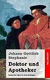 Doktor und Apotheker, Johann Stephanie, 1482751909