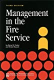 Management in the Fire Service, Carter, Harry R. and Rausch, Erwin, 0763744018