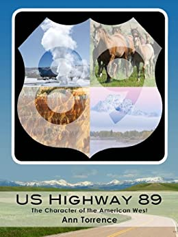 U.S. Highway 89: The Scenic Route to Seven Western National Parks by [Torrence, Ann]