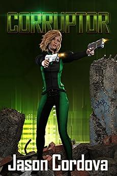 Corruptor (The Warp Book 1) by [Cordova, Jason]