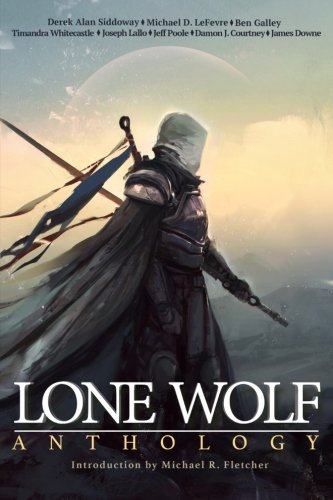 Lone Wolf Anthology: A collection of outcasts and outsiders