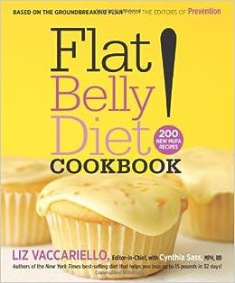 Flat Belly Diet! Cookbook: 200 New MUFA Recipes: Liz