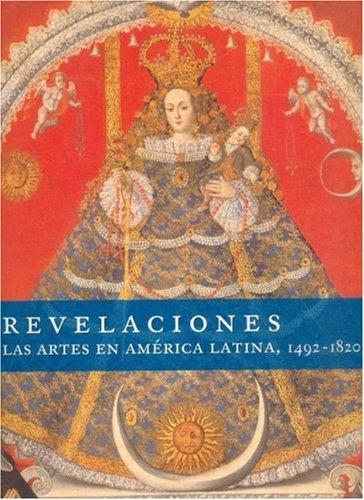 Descargar Libro Revelaciones: Las Artes En Am?rica Latina Joseph Rishel