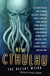 New Cthulhu: The Recent Weird