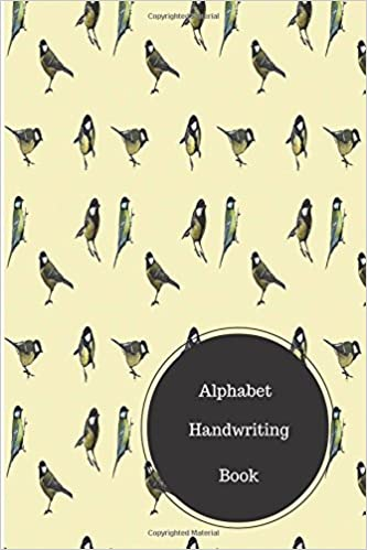 Alphabet Handwriting Book: Cursive Writing Alphabet. Handy 6 in by 9 in Notebook Journal. A B C in Uppercase and Lower Case. Dotted, With Arrows And Plain
