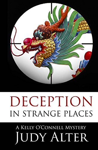 Deception in Strange Places (Kelly O'Connell Mystery)