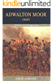 Adwalton Moor 1643: The Battle That Changed a War