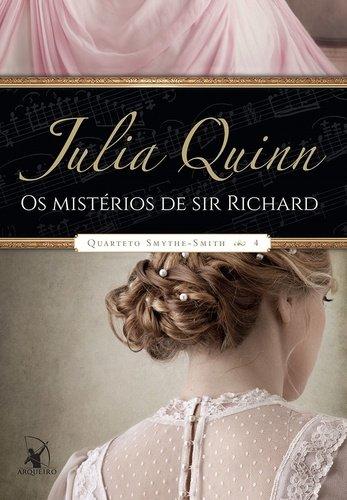 Os Mistérios de Sir Richard. Quarteto Smythe-Smith 4
