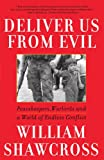 Deliver Us from Evil, William Shawcross, 0743200284