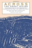 img - for Across the Great Divide: Explorations In Collaborative Conservation And The American West book / textbook / text book
