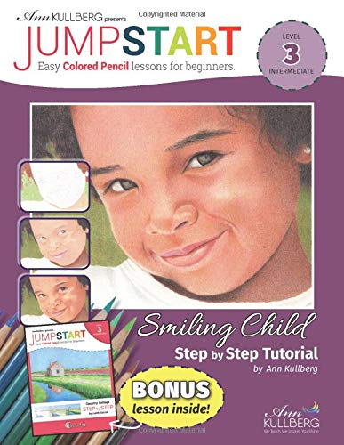 Jumpstart Smiling Child Country Cottage Tutorial Level 3 Easy Colored Pencils Lessons For Beginners Kullberg Ann Selcuk Judith 9798649583749 Amazon Com Books