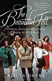 The Beautiful Fall: Fashion, Genius and Glorious Excess in 1970s Paris: Fashion, Genius and Glorious Excess in 1970s…