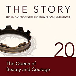 The Story, NIV: Chapter 20 - The Queen of Beauty and Courage (Dramatized)