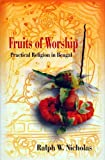 Fruits of Worship, Ralph W. Nicholas, 8180280063