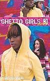 Ghetto Girls 3: Soo Hood (No. 3)