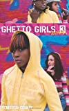Ghetto Girls 3, Anthony J. Whyte, 0975945351