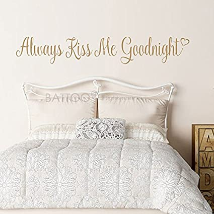 Beau BATTOO Always Kiss Me Goodnight Wall Decal Lettering Romantic Love Quote  Decal   Master Bedroom Wall