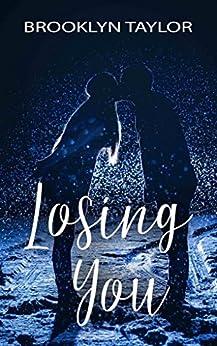Losing You by [Taylor, Brooklyn]