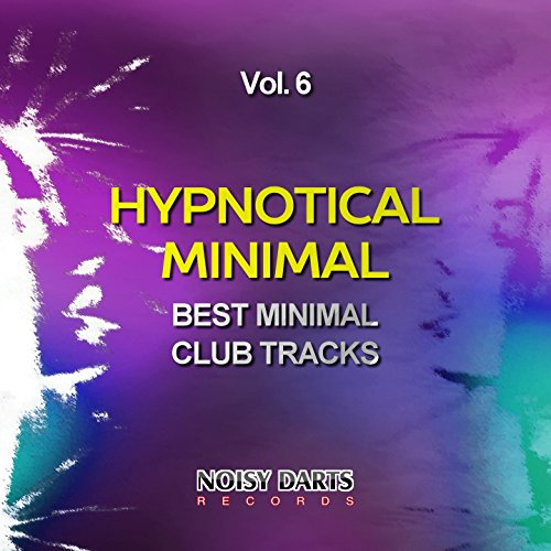 Hypnotical Minimal, Vol. 6 (Best Minimal Club Tracks)