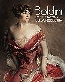 Boldini. Lo spettacolo della modernità