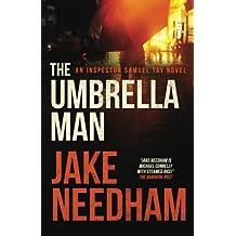 The Umbrella Man (The Inspector Tay Novels) (Volume 2)