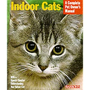 Indoor Cats (Complete Pet Owner's Manuals) 21