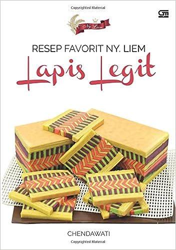 Resep Favorit Ny Liem Lapis Legit Indonesian Edition Chendawati