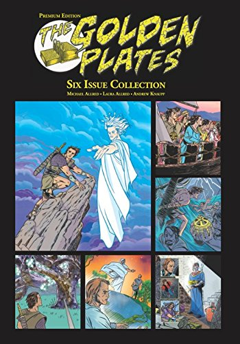 (The Golden Plates: Premium Edition: Six Issue Collection)