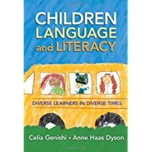 Children, Language, and Literacy: Diverse Learners in Diverse Times (Language & Literacy Series) (Language and Literacy (Paperback))