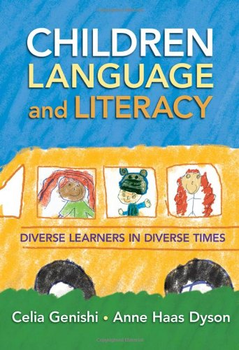 Children, Language, and Literacy: Diverse Learners in Diverse Times (Language and Literacy Series)