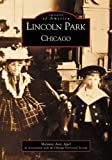 img - for Lincoln Park, Chicago (IL) (Images of America) book / textbook / text book