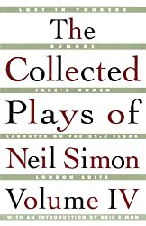 The Collected Plays of Neil Simon, Volume IV: Vol 4