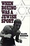 img - for When Boxing Was a Jewish Sport(Hardback) - 1997 Edition book / textbook / text book