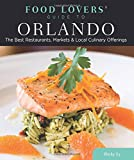 The Best Restaurants, Markets & Local Culinary Offerings                                        The ultimate guides to the food scene in their respective states or regions, these book...
