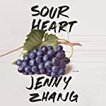 Sour Heart: Stories | Jenny Zhang